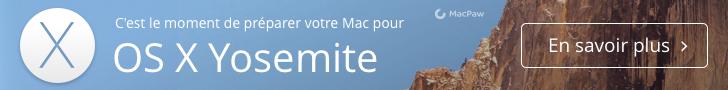 Découvrez comment préparer votre Mac pour OS X Yosemite avec CleanMyMac 2